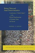 """Rising China and Asian Democratization: Socialization to """"Global Culture"""" in the"""
