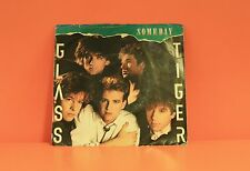 "GLASS TIGER - SOMEDAY / VANISHING TRIBE - PS - 7"" SINGLE 45 A1"