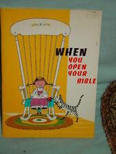 When You Open Your Bible By Paul B. Ricchiat 1967 Paperback Book