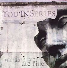 Outside We Are Fine CD You In Series Dream and Believe