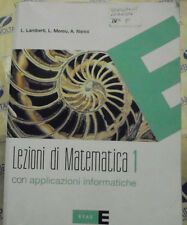 LEZIONI DI MATEMATICA VOL.1 CON APPLICAZ. INFORMATICHE- LAMBERTI MEREU - ETAS