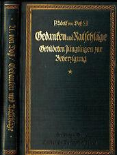 Voß, Gedanken Ratschläge f gebildete Jünglinge z. Beherzigung, Luxusausgabe 1914