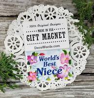 DecoWords Fridge Magnet WORLD'S BEST NIECE MAGNET GIFT All Family available NEW