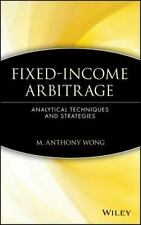 Fixed-Income Arbitrage: Analytical Techniques and Strategies