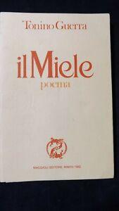 Tonino Guerra: Il Miele. poema 1982 II^ edizione