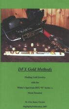 DFX Gold Methods Finding Gold Jewelry with the Whites Spectrum DFX E Series