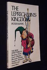 Leprechaun's Kingdom, Peter Haining, 1980 PB, The Irish Spirit World...illustrat