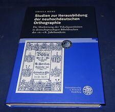 Ursula Rieke - Studien zur Herausbildung der neuhochdeutschen Orthographie