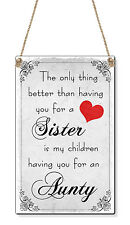 Sister Aunty The Only Thing Small ( C Card Size) Plastic Sign Plaque Gift Idea