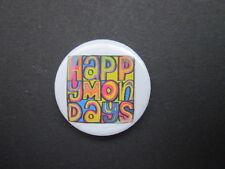HAPPY MONDAYS  - LOGO-25MM BUTTON BADGE- FREE POSTAGE!-001