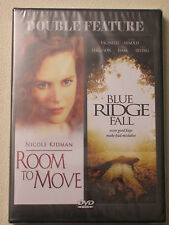 ROOM TO MOVE / BLUE RIDGE FALL - DOUBLE FEATURE - NEW!!
