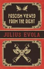 Fascism Viewed from the Right by Julius Evola (2013, Paperback)