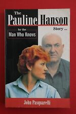 THE PAULINE HANSON STORY by The Man Who Knows - John Pasquarelli (P/back, 1998)