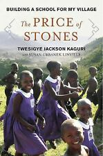 NEW - The Price of Stones: Building a School for My Village