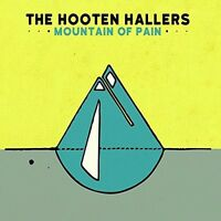The Hooten Hallers - Mountain Pain [New CD]