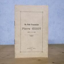 HAINAUT AVESNOIS FOURMIES IN-MEMORIAM FOURMISIEN PIERRE GUIOT MORT A 10 ANS 1923