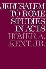 Jerusalem to Rome: Studies in the Book of Acts (New Testament Studies Series)