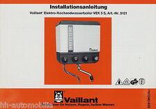 Installationsanleitung Vaillant VEK 5S Elektro-Kochendwasserboiler 1989