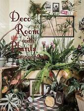 Deco Room with Plants Here and There by Satoshi Kawamoto (Paperback, 2015)