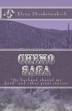 Chemo Saga : My Husband Shaved My Head and Other Great Stories by Elena...