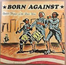 "BORN AGAINST - ""Battle Hymns Of The Race War"" 10"" Vinyl,Rare & OOP; Vermiform Rc"