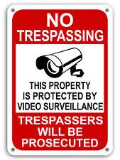 "No Trespassing This Area Under Video Surveillance security camera 10""x 14"" Sign"