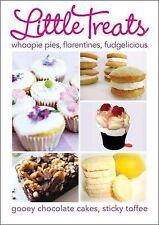 Little Treats: Whoopie Pies, Florentines, Fudgelicious, Gooey Chocolate Cakes, S