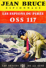 Les espions du Pirée / OSS 117 / n° 158 / Jean BRUCE // Espionnage // 1. édition
