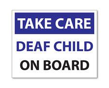 TAKE CARE-sourds Enfant à bord, D'Urgence/sécurité voiture Van moto autocollant decal