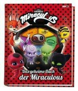 Miraculous: Das geheime Buch der Miraculous | Claudia Weber | Buch | Deutsch