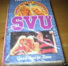 Sweet Valley SVU: Goodbye to Love by Francine Pascal