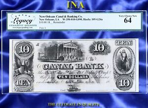 Louisiana New Orleans Canal Bank $10 LEGACY Very Choice Unc 64 Perfect Margins