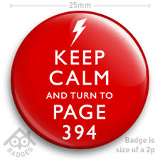 "KEEP CALM AND TURN TO PAGE 394 - Keep Calm Carry On - Harry Potter 25mm 1"" Badge"