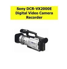 Sony DCR-VX2000E Digital Video Camera Recorder Kamera Foto  Camcorder Handycam