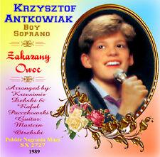 Krzysztof Antkowiak  Boy Soprano Zakazany Owoc