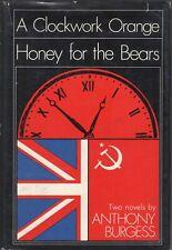 Anthony Burgess / Clockwork Orange & Honey for the Bears 1968 1st Thus