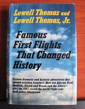 Famous First Flights That Changed History by Lowell Thomas 1968 HCDC First Editn