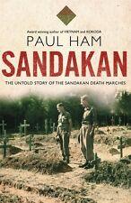 SANDAKAN - THE UNTOLD STORY OF THE SANDAKAN DEATH MARCHES