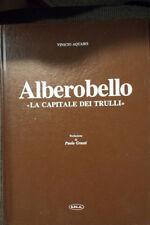 """Alberobello """"la capitale dei trulli"""" - Vinicio Aquaro"""
