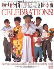 Children Just Like Me: Celebrations! by Anabel Kindersley, Barnabas Kindersley
