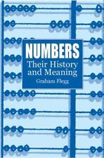 Dover Books on Mathematics: Numbers : Their History and Meaning by Graham...