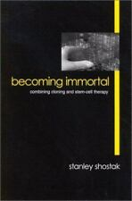 Becoming Immortal: Combining Cloning and Stem-Cell Therapy-ExLibrary