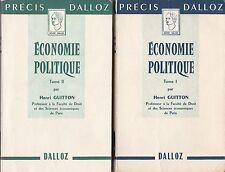 H. Guitton - ECONOMIE POLITIQUE - Tomes I et II - 1957
