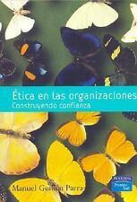 Etica en las Organizaciones: Construyendo Confianza (Spanish Edition)