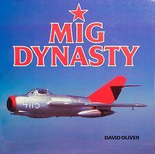 MIG DYNASTY - David Oliver