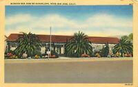 Linen Postcard CA H281 Mission San Jose De Guadalupe Street View Palms 1953 Post