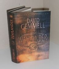 Waylander.David GEMMELL Collector.2ooo exemplaires. SF31