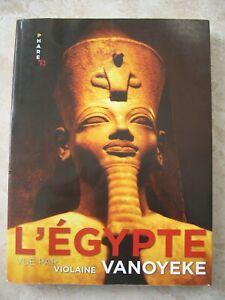 """Livre """"L'Egypte vue par Violaine Vanoyeke"""" édition Phare's"""