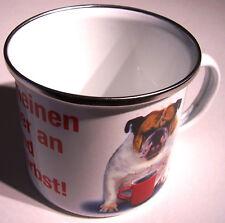 Fass meinen Becher an Hund XXL Blechtasse Emaille Becher Tasse 9 x 9 cm 500 ml
