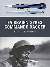 Fairbairn-Sykes Commando Dagger by Leroy Thompson (Paperback, 2011)